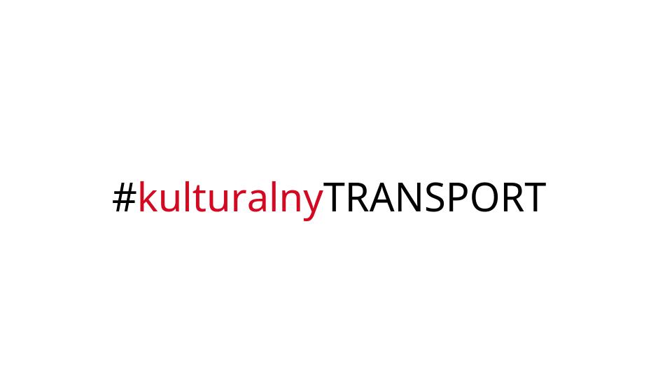 #kulturalnyTRANSPORT – traktuj innych tak, jak sam chcesz być traktowany